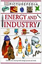 Picturepedia 16: Energy and Industry by…
