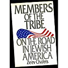 Members of the Tribe by Zev Chafets