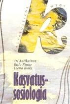 Kasvatussosiologia by Ari Antikainen
