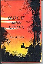 Old Cat and the Kitten by Mary E. Little