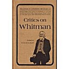 Critics on Whitman, (Readings in literary…