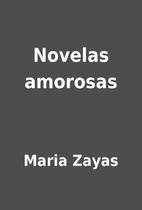 Novelas amorosas by Maria Zayas