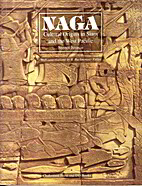 Naga: Cultural Origins in Siam and the West…
