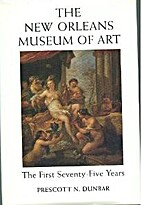 The New Orleans Museum of Art: The First…