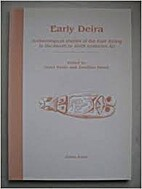 Early Deira: Archaeological Studies of the…