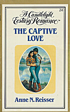 The Captive Love by Anne N. Reisser
