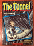 The Tunnel by Virginia King