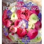 Flowers For Four Weddings by Simon Lycett