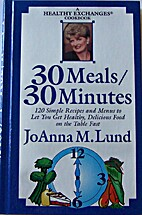 30 Meals / 30 Minutes: A Healthy Exchanges…