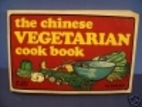 The Chinese Vegetarian Cook Book by Gary Lee