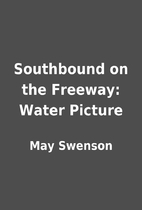 Southbound on the Freeway: Water Picture by…