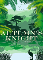 Autumn's Knight by Shelley J. Reeves