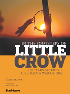 In the Footsteps of Little Crow by Curt…