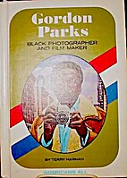 Gordon Parks: Black Photographer and Film…