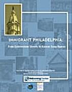 Immigrant Philadelphia: From Cobblestones to…