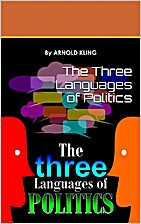The Three Languages of Politics by Arnold…