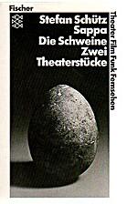 Sappa. Die Schweine: 2 Theaterstücke by…