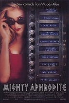Mighty Aphrodite [1995 film] by Woody Allen