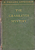 The Grassleyes Mystery by E. Phillips…