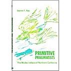 Primitive Pragmatists: The Modoc Indians of…