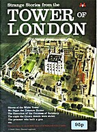 Strange Stories from the Tower of London by…