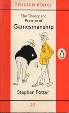 The Theory and Practice of Gamesmanship: Or…
