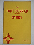 The Fort Conrad New Mexico Story by F.…