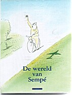 The World According to Sempe by Jean-Jacques…