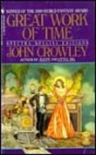 Great Work of Time by John Crowley