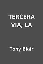 TERCERA VIA, LA by Tony Blair