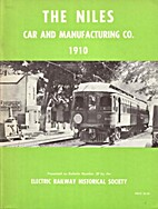 The Niles Car and Manufacturing Co., 1910…