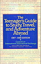 The Teenager's Guide to Study, Travel, and…