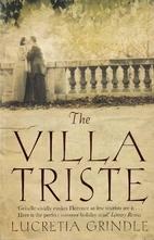 The Villa Triste by Lucretia W. Grindle