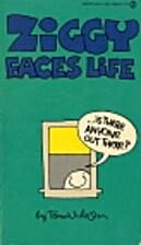 Ziggy Faces Life by Tom Wilson