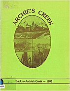 Archie's Creek- Back to Archie's Creek-1985