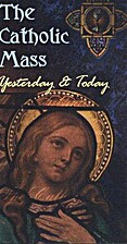 The Catholic Mass: Yesterday and Today (VHS)…