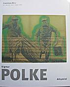 Sigmar Polke : Alkymist. Louisiana Revy by…