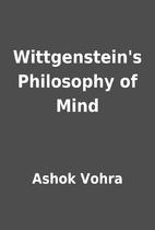 Wittgenstein's Philosophy of Mind by…