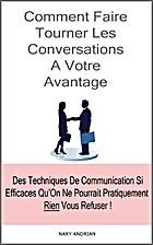 Comment Faire Tourner Les Conversations A…
