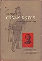 The Life of Sir Arthur Conan Doyle by John…