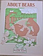 About bears (Chall-Popp reading books: a…