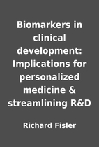 Biomarkers in clinical development:…