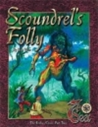 Scoundrel's Folly by Rob Vaux