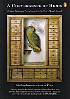 A Convergence of Birds: Original Fiction and…