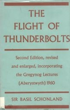 The Flight of Thunderbolts by B Schonland
