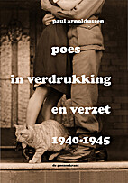 Poes in verdrukking en verzet 1940-1945 by…