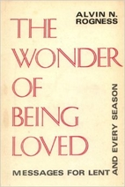 The wonder of being loved;: Messages for…