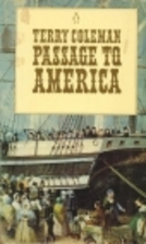 Passage to America by Terry Coleman