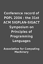 Conference record of POPL 2004 : the 31st…