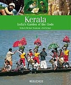 Kerala: Holiday in the Garden of the Gods by…